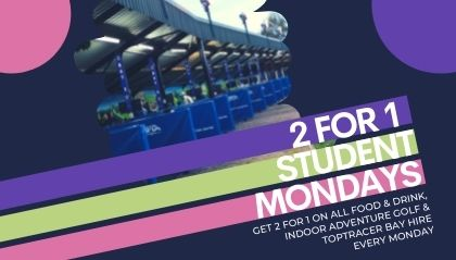 Student Mondays - 2 for 1